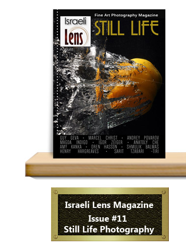 Israeli Lens- Still Life Photography
