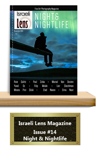 Israeli Lens Magazine Issue 1 Night and Nightlife Photography